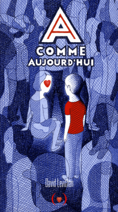 A comme aujourd'hui - David Levithan {GIF}