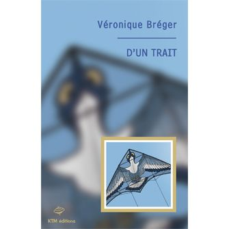 D'un trait - Véronique Bréger {JPEG}